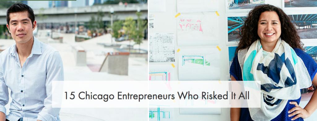 15 Chicago Entrepreneurs Who Risked It All